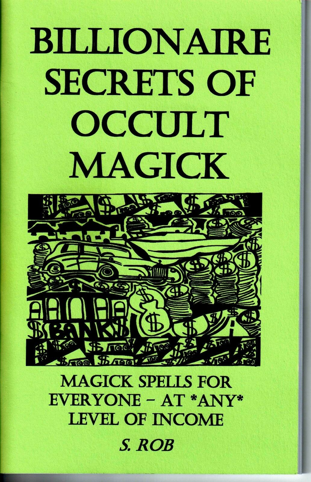 BILLIONAIRE SECRETS OF OCCULT MAGICK book by S. Rob money magic