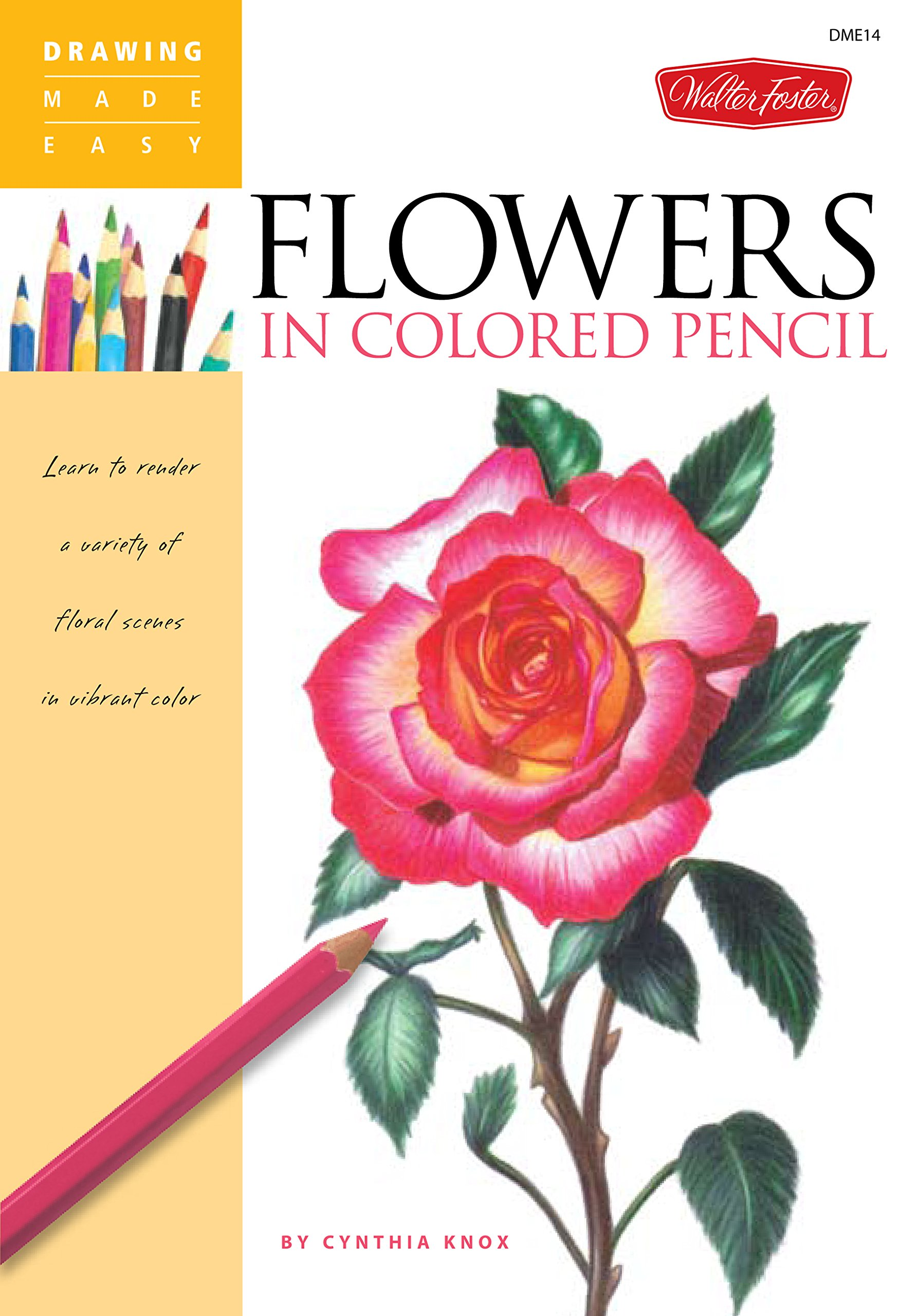 Flowers in Colored Pencil (Drawing Made Easy)