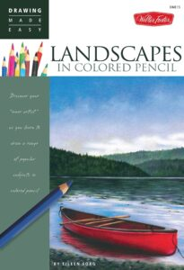 Landscapes in Colored Pencil (Drawing Made Easy)
