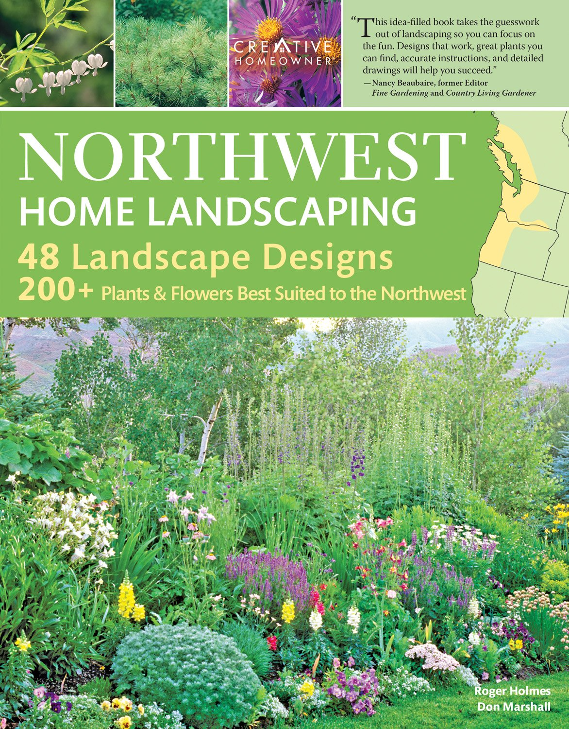 Northwest Home Landscaping, 3rd Edition: Including Western British Columbia (Creative Homeowner) 48 Designs with Over 200 Plants & Flowers Best Suited to the Pacific Northwest: WA, OR, and BC, Canada