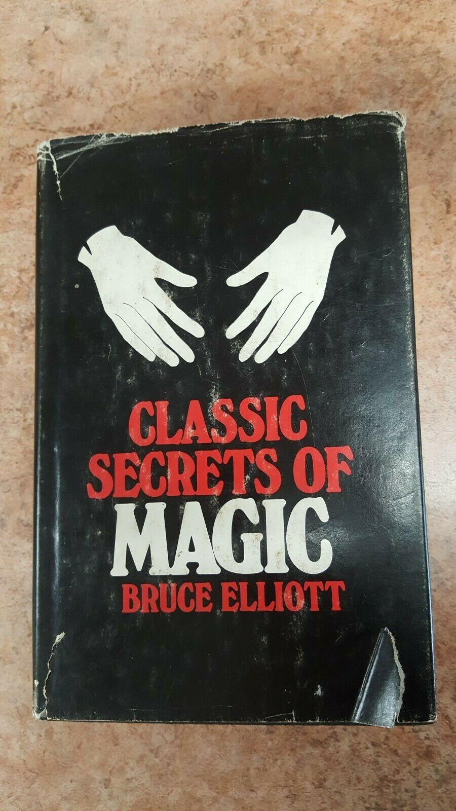Classic Secrets of Magic, Bruce Elliot, 1953 First Edition