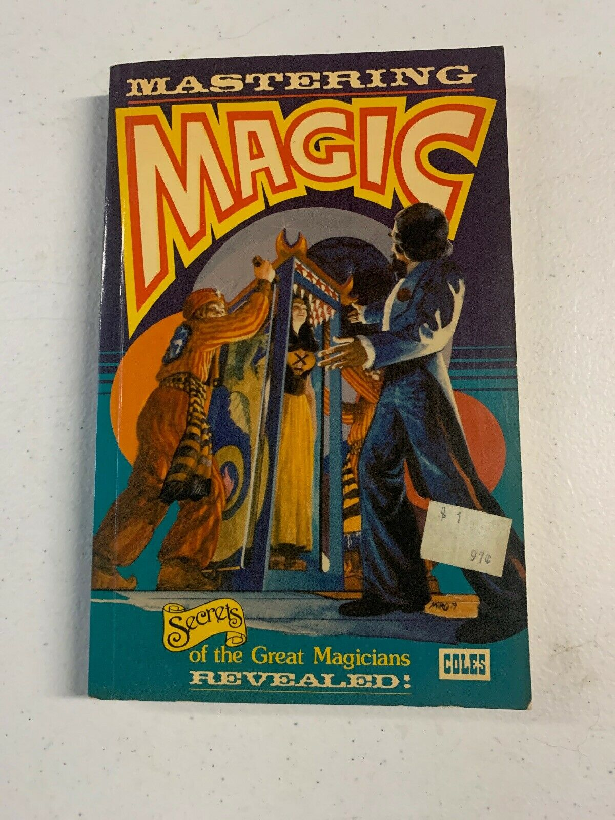Vintage Mastering Magic Book Secrets Of The Great Magicians Revealed 1977