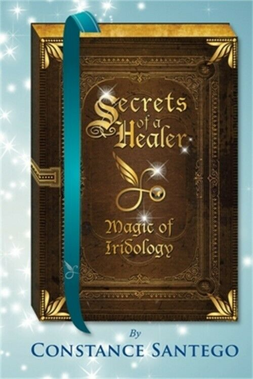 Secrets of a Healer: Magic of Iridology (Paperback or Softback)