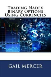 Trading Nadex Binary Options Using Currencies, Paperback by Mercer, Gail, Bra…