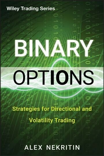 Binary Options : Strategies for Directional and Volatility Trading, Hardcover…