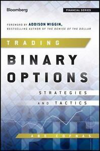 Bloomberg Financial Ser.: Trading Binary Options : Strategies and Tactics by…