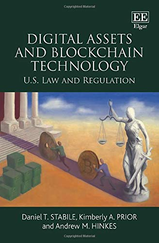 Digital Assets and Blockchain Technology: U.S. Law and Regulation