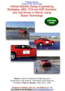 Vehicle Stability Design Engineering Strategies, ABS, TCS and ESP Solutions and Test Drives in Detroit, Using Bosch Technology