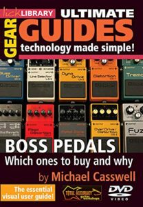 Ultimate Gear Guides Technology And Manuals Made Simple Boss Pedal DVD