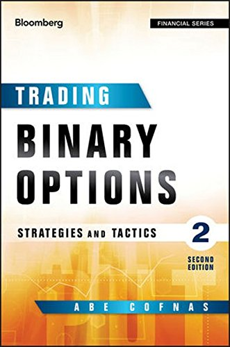 TRADING BINARY OPTIONS: STRATEGIES AND TACTICS (BLOOMBERG By Abe Cofnas *VG+*