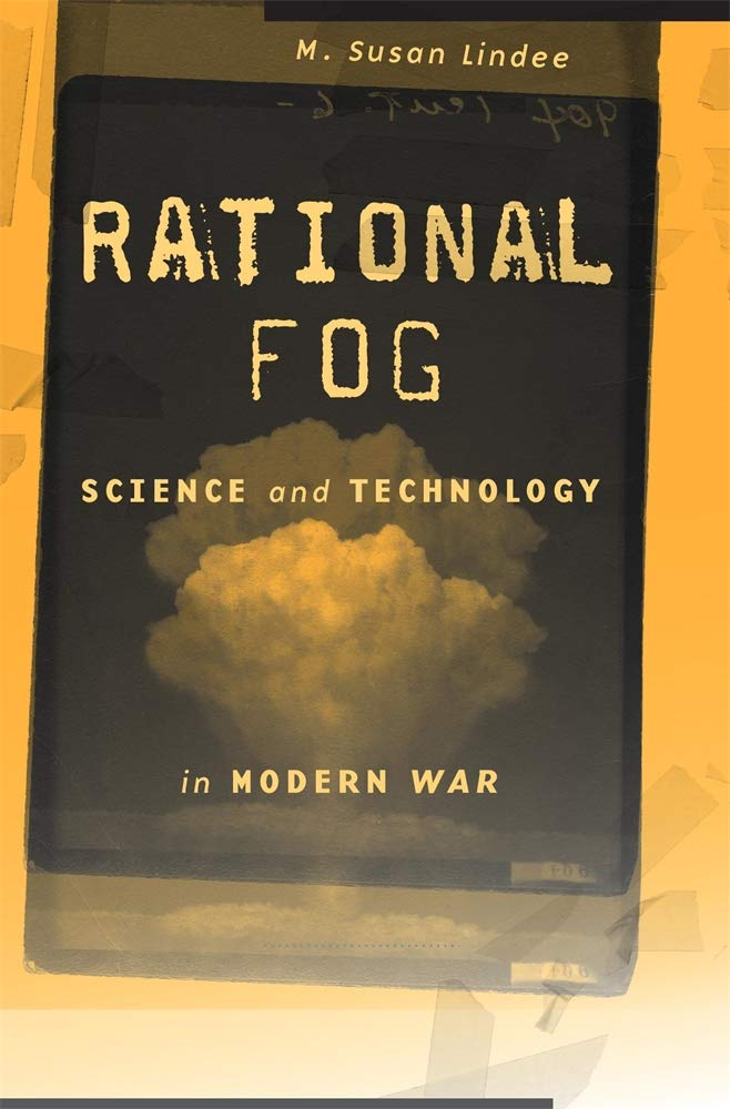 Rational Fog: Science and Technology in Modern War