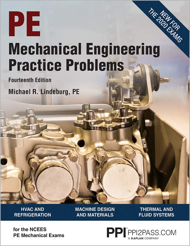 PPI Mechanical Engineering Practice Problems, 14th Edition (Paperback) – Comprehensive Practice Guide for the NCEES PE Mechanical Exam