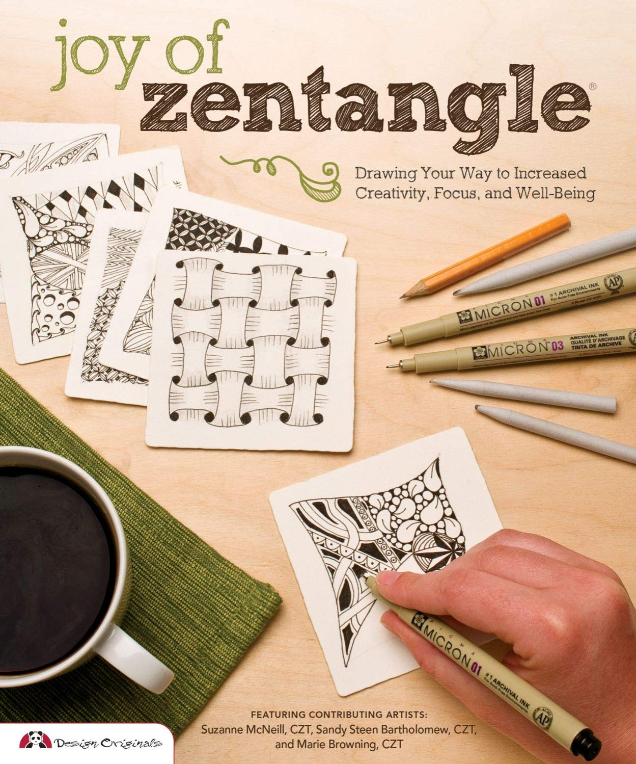 Joy of Zentangle: Drawing Your Way to Increased Creativity, Focus, and Well-Being (Design Originals) Instructions for 101 Tangle Patterns from CZTs Suzanne McNeill, Sandy Steen Bartholomew, & More