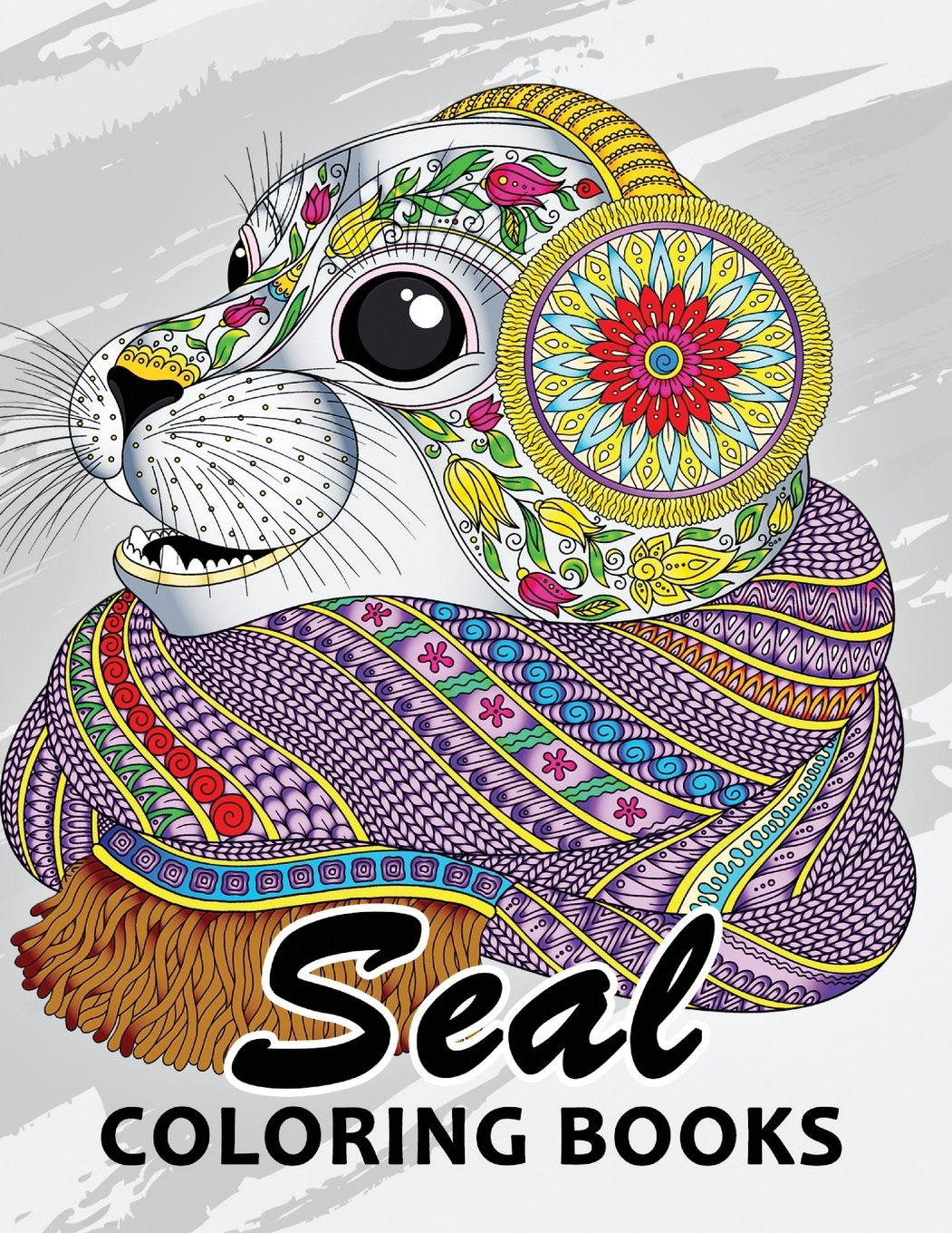 Seal Coloring Book: Unique Animal Coloring Book Easy, Fun, Beautiful Coloring Pages for Adults and Grown-up