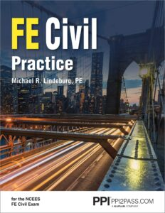 PPI FE Civil Practice, 1st Edition (Paperback) – Comprehensive Practice for the NCEES FE Civil Exam