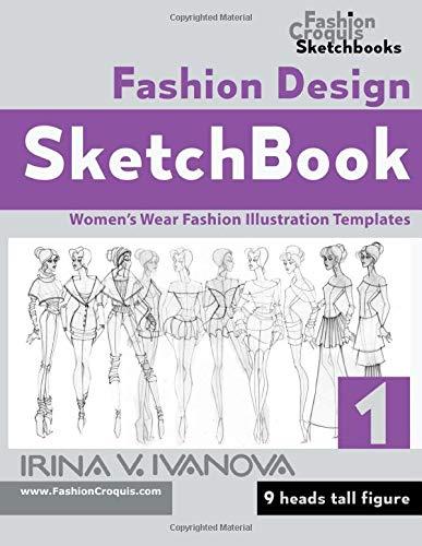 Fashion Design Sketchbook: Women's Wear Fashion Illustration Templates. 9 heads tall figure.