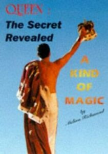 Queen : The Secret Revealed : A Kind of Magic by Richmond, Melina Paperback The