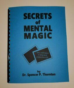 Secrets of Mental Magic (Book for mentalists, psychics and magicians)
