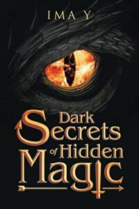 Dark Secrets of Hidden Magic