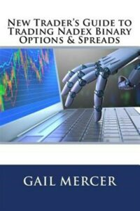 New Trader's Guide to Trading Nadex Binary Options & Spreads, Paperback by Me…