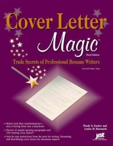 Cover Letter Magic: Trade Secrets of Professional Resume Writers