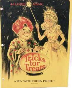 4-H Member Food Magic Cook Book Tricks for Treats A Fun with Foods Project