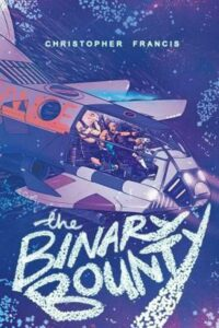 The Binary Bounty by Christopher Francis (English) Paperback Book Free Shipping!