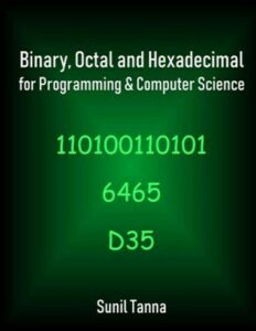 Binary, Octal and Hexadecimal for Programming & Computer Science, Like New Us…