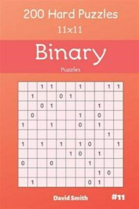 Binary Puzzles – 200 Hard Puzzles 11×11 Vol.11, Like New Used, Free shipping …