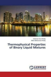 Thermophysical Properties of Binary Liquid Mixtures by Siva Reddy Golamari (Engl