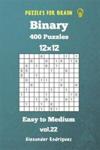 Puzzles for Brain Binary- 400 Easy to Medium 12×12 Vol. 22, Like New Used, Fr…