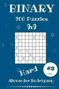 Binary Puzzles – Hard 200 Vol. 3, Like New Used, Free shipping in the US