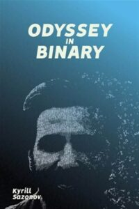 Odyssey in Binary, Like New Used, Free shipping in the US
