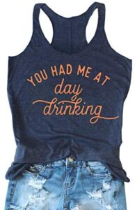 TAIUICY Women You Had Me at Day Drinking Tank Tops FunnyDrinking Sleeveless Letter Graphic ShirtCountry Music Vest Tees