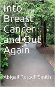 Into Breast Cancer and Out Again