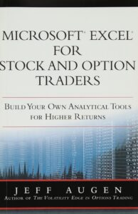 Microsoft Excel for Stock and Option Traders: Build Your Own Analytical Tools for Higher Returns (paperback)