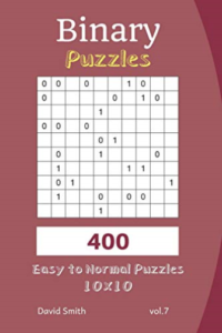 Smith David-Binary Puzzles – 400 Easy To N BOOK NEW