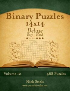 Binary Puzzles Easy to Hard, Paperback by Snels, Nick, Brand New, Free shippi…