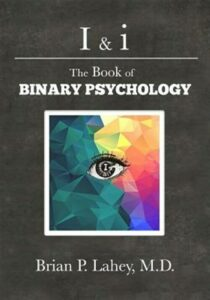 I & I: The Book of Binary Psychology, Brand New, Free shipping in the US