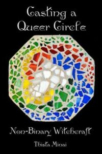 Casting a Queer Circle: Non-Binary Witchcraft, Brand New, Free shipping in th…