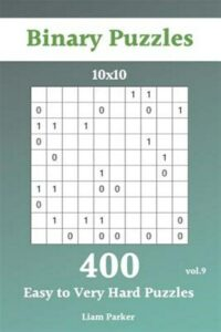 Binary Puzzles – 400 Easy to Very Hard Puzzles 10×10 vol.9, Brand New, Free s…