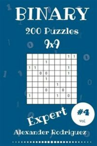 Binary Puzzles – Expert 200 Vol. 4, Brand New, Free shipping in the US