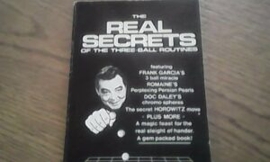The Real Secrets of the Three Ball Routines by Frank Garcia personally autograph