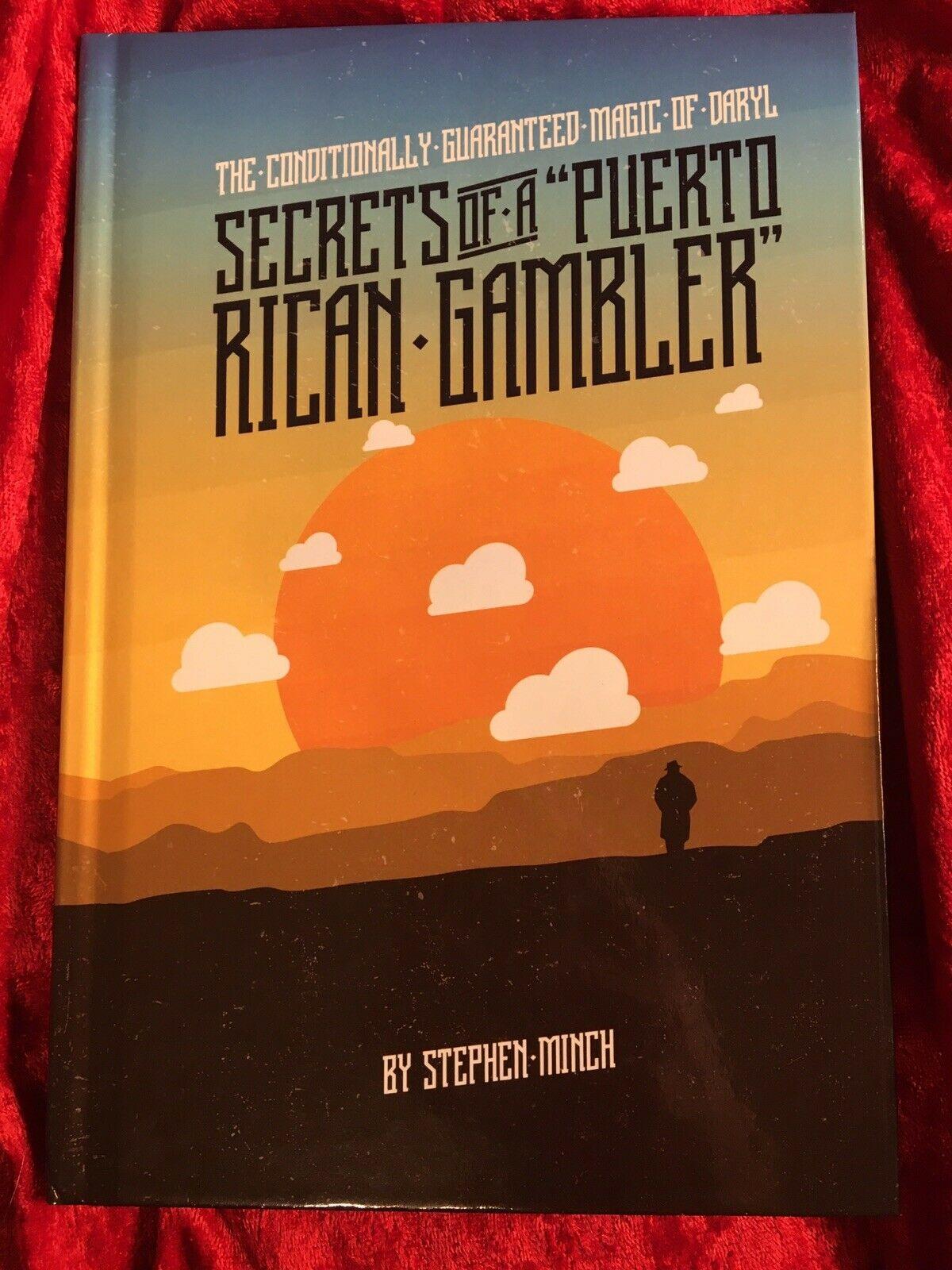 Secrets Of A Puerto Rican Gambler- Stephen Minch- Magic Book