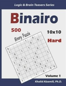 Binairo (Binary Puzzle): 500 Hard Logic Puzzles (10×10), Like New Used, Free …