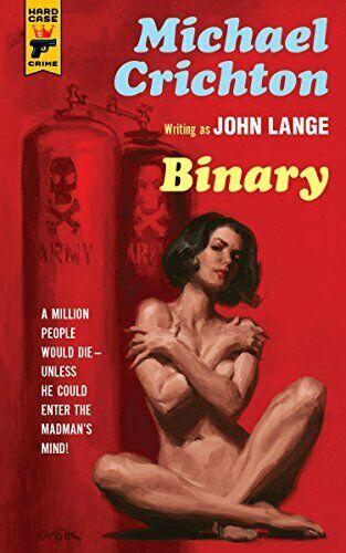 BINARY (HARD CASE CRIME) By Michael Crichton & John Lange *Excellent Condition*