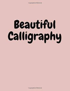 modern calligraphy and hand lettering for beginners: Modern Calligraphy Book