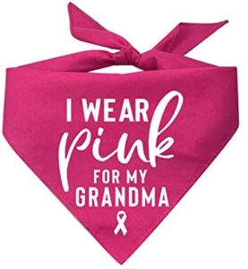 Tees & Tails I Wear Pink for My Grandma Support Breast Cancer Awareness Printed Dog Bandana (Hot Pink Or Baby Pink)