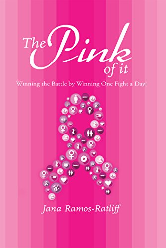 The Pink of It: Winning the Battle by Winning One Fight a Day!