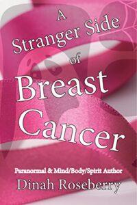 A Stranger Side of Breast Cancer